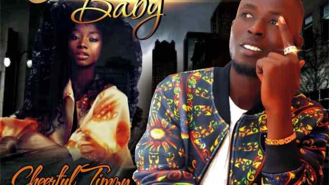 MUSIC: Cheerful Timzy - Authentic Baby