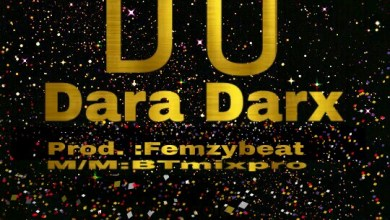 Photo of MUSIC: Dara Darx – Do (Prod. by Femzybeat)