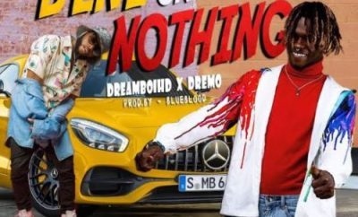 "MUSIC: DreamboiHD – ""Benz Or Nothing"" ft Dremo"