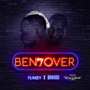 "MUSIC: Flimzy – ""Bend Over"" ft. Davido (Prod. By Krizbeatz)"