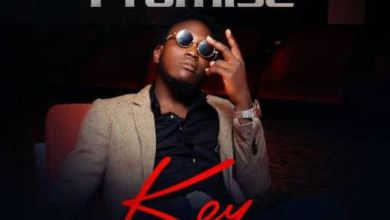 "Photo of [Audio + Video] Promise – ""Key"" ft O'Livah"