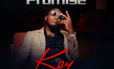 "[Audio + Video] Promise – ""Key"" ft O'Livah"