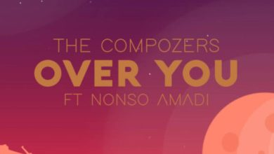 """Photo of MUSIC: The Compozers – """"Over You"""" ft. Nonso Amadi"""