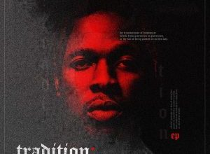 Photo of EP: Runtown – Tradition