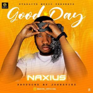 Naxius – Good day