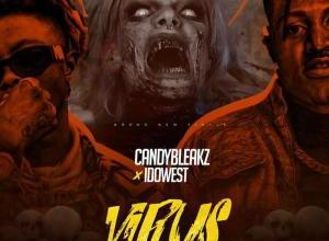 Photo of DOWNLOAD: Candybleakz Ft. Idowest – Virus