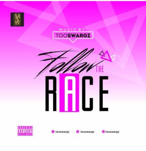 MP3: Tooswargz - Follow the Race