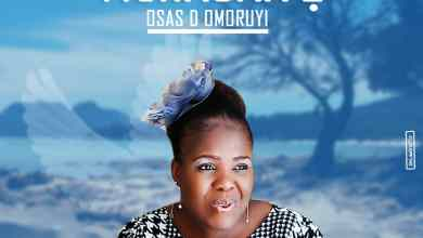 Photo of GOSPEL MP3: Osas D Omoruyi – Tighagawe