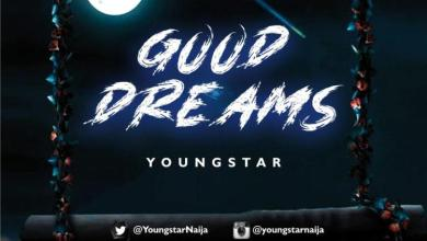 Photo of MP3: Youngstar – Good Dreams