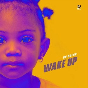 MP3: Dr Dolor – Wake Up