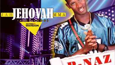 Photo of MP3: P-Naz – Jah Jehovah Mma