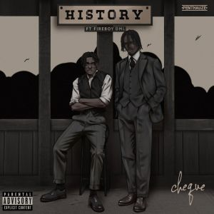 MP3: Cheque ft Fireboy DML - History