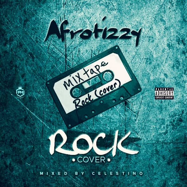 MP3: AfroTizzy - Rock (Cover)
