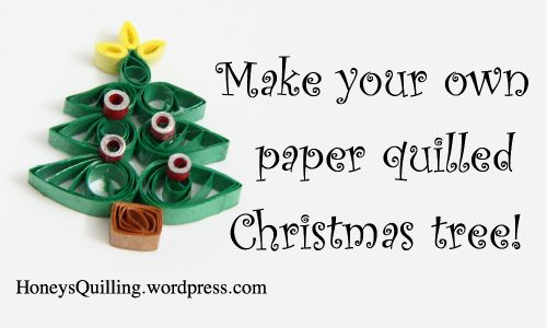 Paper Quilled Christmas Tree Free Tutorial Honey S Quilling