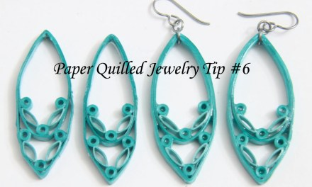Making Paper Quilled Jewelry – Tip #6 – Thickness