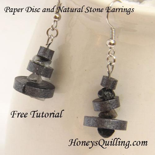 Paper Disc and Natural Stone Earrings - Free Tutorial from Honey's Quilling