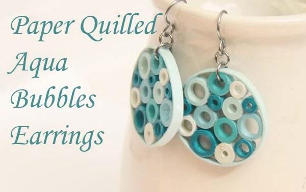 Aqua Bubbles Paper Quilled Earrings
