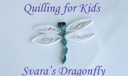 Quilling for Kids – Svara's Paper Quilled Dragonfly