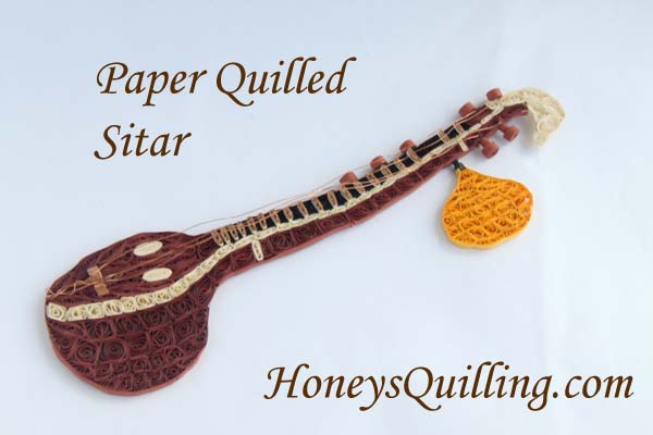 Paper Quilled Sitar – Indian Instrument