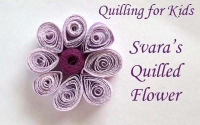 Quilling for Kids – Svara's Purple Flower