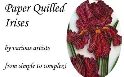 Quillspiration – Paper Quilled Iris Flowers – Simple to Complex