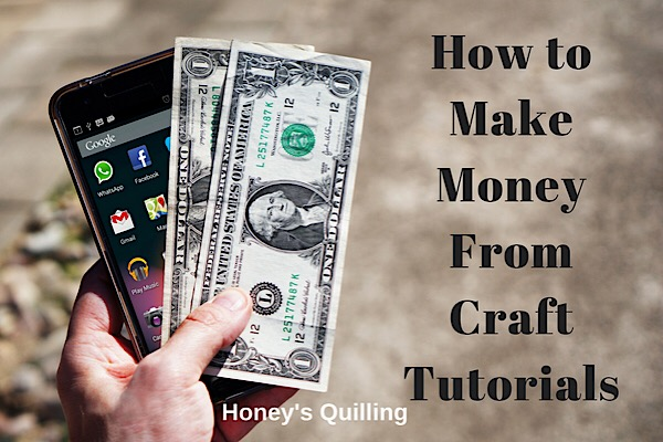 How to Make Money from Craft Tutorials