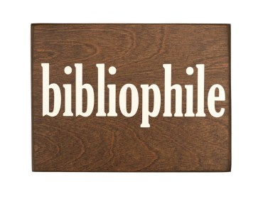 bibliophile wood sign