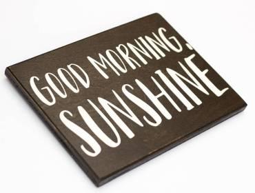 good morning sunshine sign