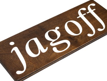 jagoff sign