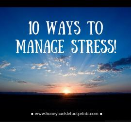 top 10 wasy & ideas to manage stress