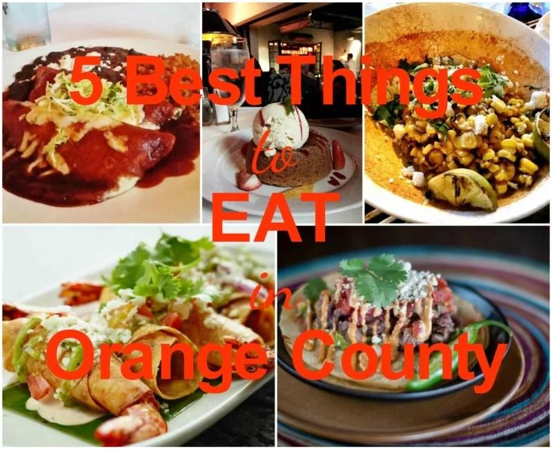 5 Best Things to Eat in Orange County 2016_
