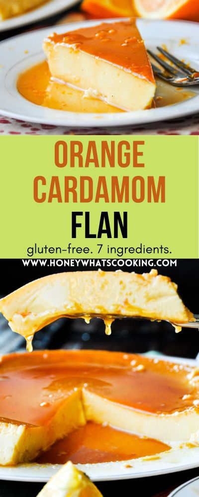 Orange Cardamom Flan (gluten-free, 7 ingredients)