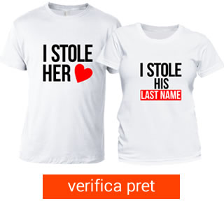 tricouri cuplu . tricouri pentru el si ea - I stole her heart