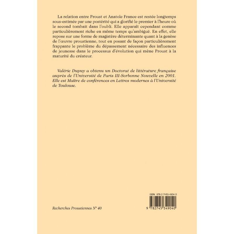 PROUST ET ANATOLE FRANCE - DUPUY VALÉRIE