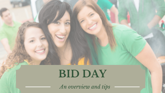 bid day overview and tips