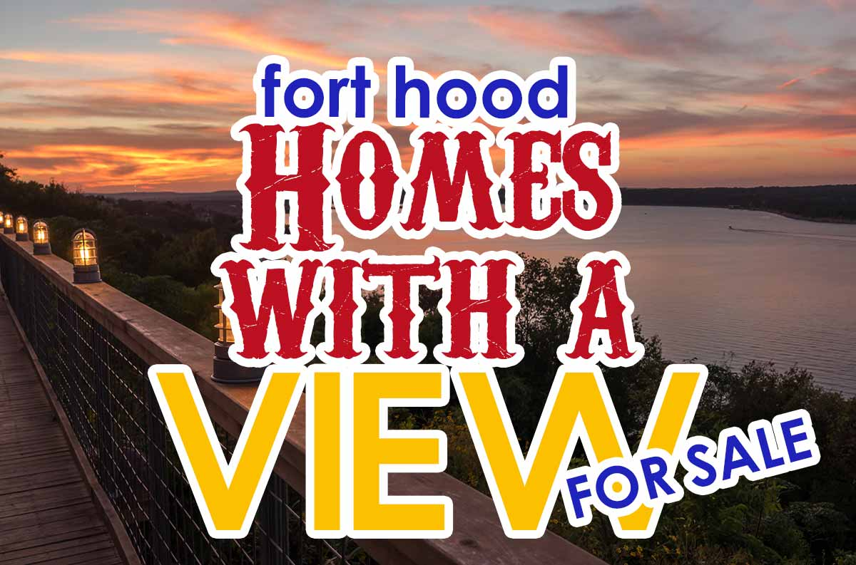 Fort Hood TX Homes with a View For Sale