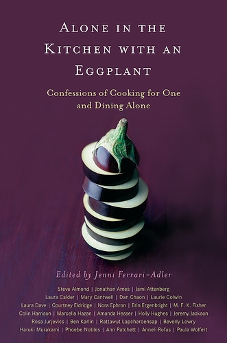 Cookbook Review: Alone in the Kitchen with an Eggplant