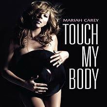 Mariah Carey - Touch My Body