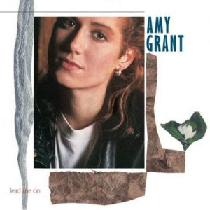Amy Grant - Lead Me On