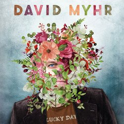 David Myhr - Lucky Day album cover