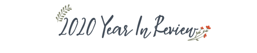 """Blue text on a white background bracketed with floral elements reads """"2020 Year in Review"""""""