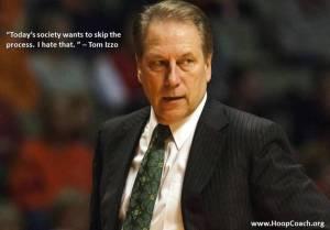 Tom Izzo Quote