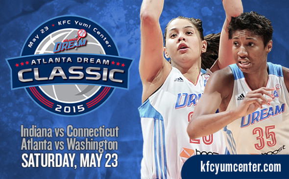 2015 Atlanta Dream Classic at KFC Yum! Center on May 23 in Louisville, Ky.