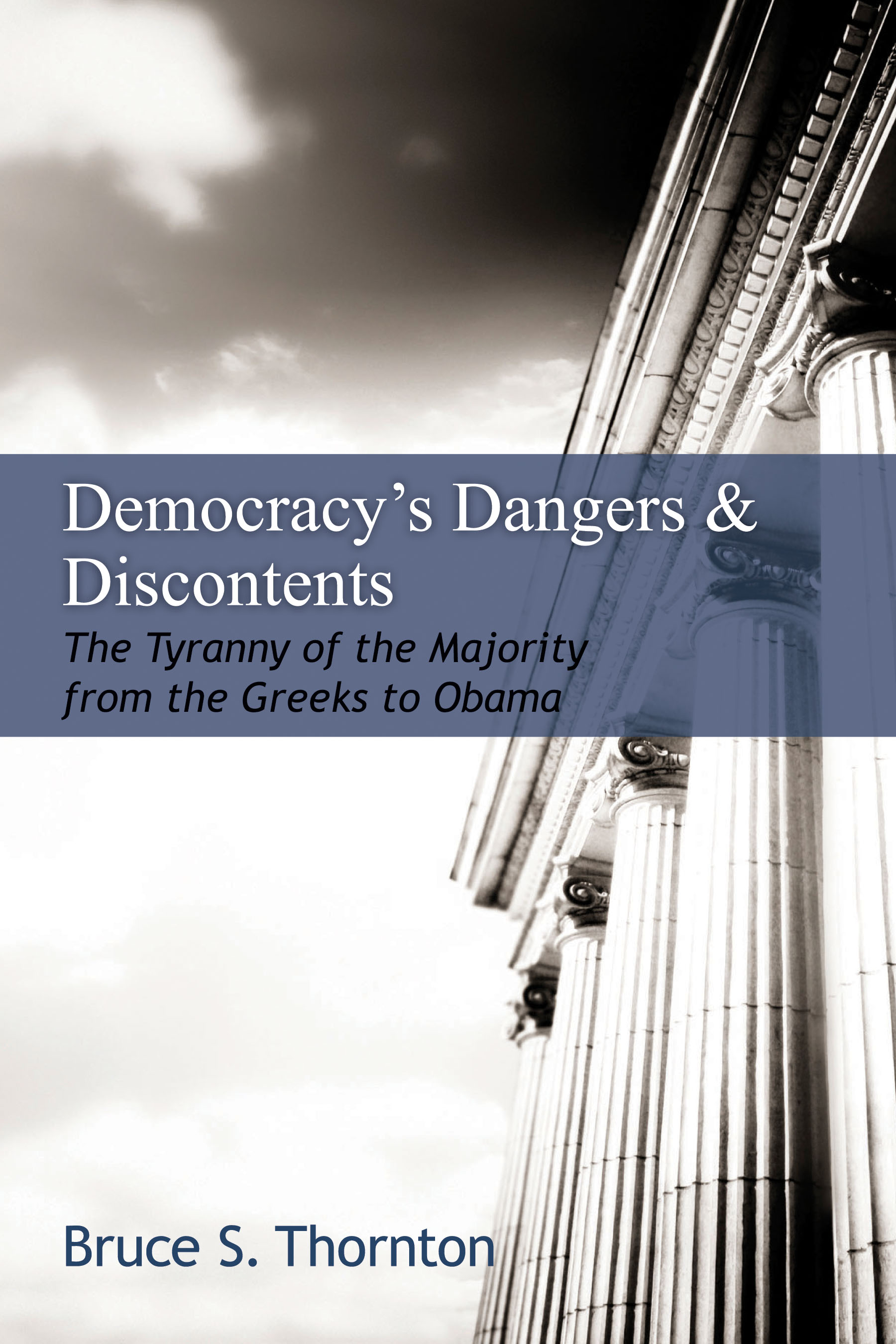 Democracy S Dangers And Discontents The Tyranny Of The