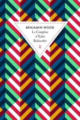 le-complexe-d-eden-bellwether Le Complexe d'Eden Bellwether - Benjamin Wood