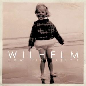 Wilhelm-cover-300x300 Wilhelm - How High Lily?