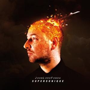 john-lord-fonda-supersonique-cover-lp John Lord Fonda : Supersonique