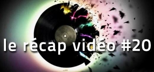 Les vidéos de la semaine - le récap #19