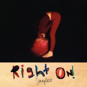 jennylee-right-on-300x300 Les sorties d'albums pop, rock, electro du 11 décembre 2015