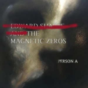 Edward-Sharpe-the-Magnetic-Zeros-persona Les albums pop, rock, electro, jazz, rap du 15 avril 2016